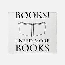 Books! I need more books. Throw Blanket
