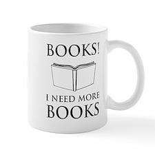 Books! I need more books. Mugs