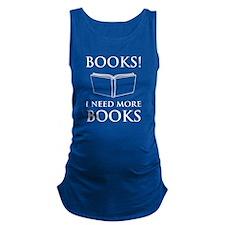 Books! I need more books. Maternity Tank Top