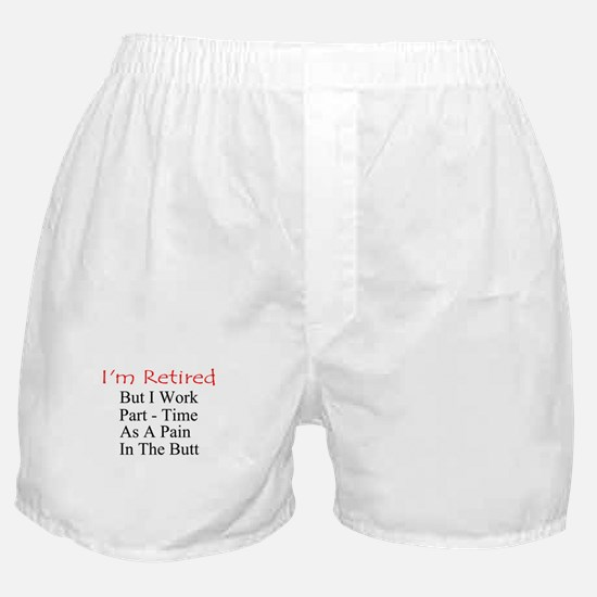 I'm Retired Boxer Shorts