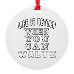Waltz Dance Designs Round Ornament