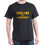 The DIRECTOR OF PHOTOGRAPHY