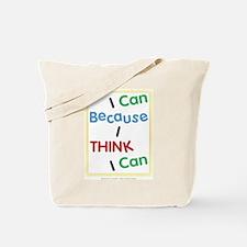 I Think I Can... Tote Bag
