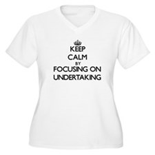 Keep Calm by focusing on Underta Plus Size T-Shirt