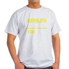 Funny Adolfo T-Shirt
