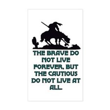 BRAVE LIVE FOREVER Decal