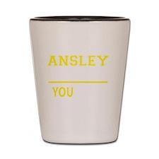 Funny Ansley Shot Glass