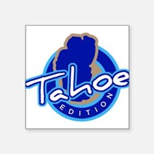 Tahoe Edition Sticker