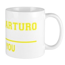 Funny Arturo Mug