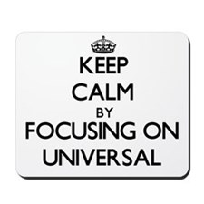 Keep Calm by focusing on Universal Mousepad