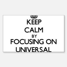 Keep Calm by focusing on Universal Decal