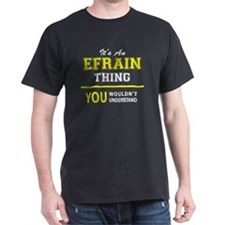 Unique Efrain T-Shirt