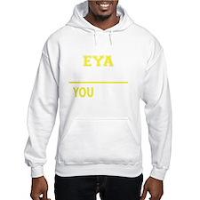 Unique Eyas Hoodie