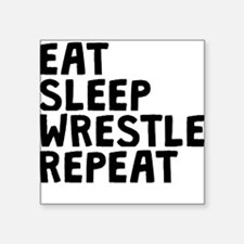 Eat Sleep Wrestle Repeat Sticker