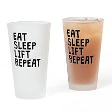 Eat Sleep Lift Repeat Drinking Glass