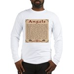 Got Angels? Long Sleeve T-Shirt