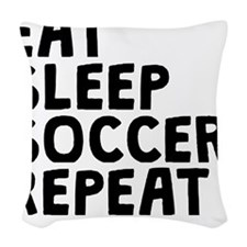 Eat Sleep Soccer Repeat Woven Throw Pillow