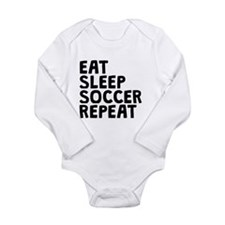 Eat Sleep Soccer Repeat Body Suit
