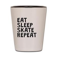Eat Sleep Skate Repeat Shot Glass