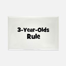 3-Year-Olds~Rule Rectangle Magnet