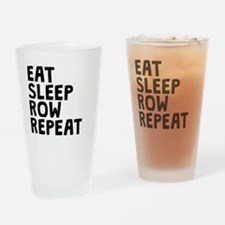 Eat Sleep Row Repeat Drinking Glass