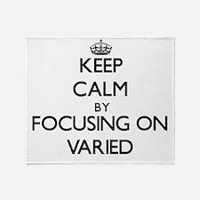 Keep Calm by focusing on Varied Throw Blanket