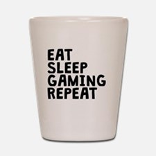 Eat Sleep Gaming Repeat Shot Glass