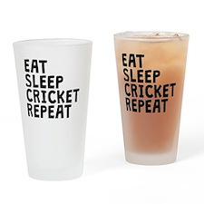 Eat Sleep Cricket Repeat Drinking Glass
