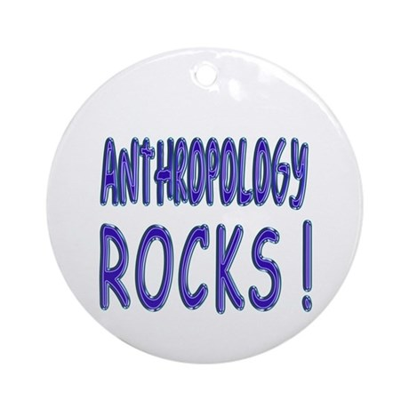 Anthropology Rocks Ornament (Round)