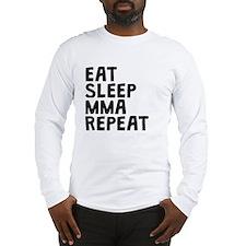 Eat Sleep MMA Repeat Long Sleeve T-Shirt