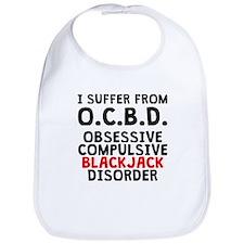 Obsessive Compulsive Blackjack Disorder Bib