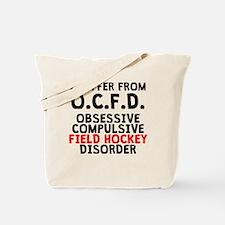 Obsessive Compulsive Field Hockey Disorder Tote Ba