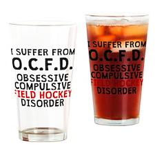 Obsessive Compulsive Field Hockey Disorder Drinkin