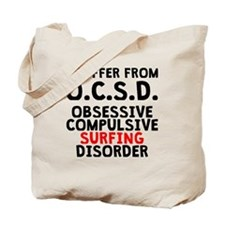 Obsessive Compulsive Surfing Disorder Tote Bag
