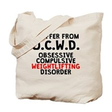 Obsessive Compulsive Weightlifting Disorder Tote B