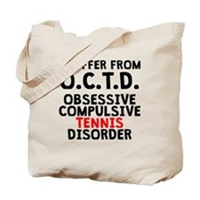 Obsessive Compulsive Tennis Disorder Tote Bag
