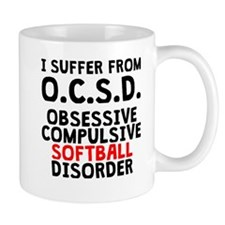 Obsessive Compulsive Softball Disorder Mugs