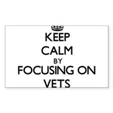 Keep Calm by focusing on Vets Decal