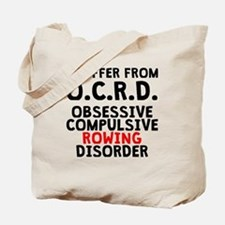 Obsessive Compulsive Rowing Disorder Tote Bag