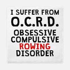 Obsessive Compulsive Rowing Disorder Queen Duvet