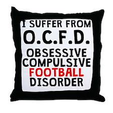 Obsessive Compulsive Football Disorder Throw Pillo