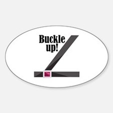 Buckle Up! Decal