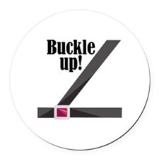 Buckle Up! Round Car Magnet
