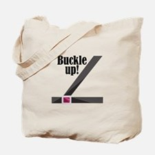 Buckle Up! Tote Bag