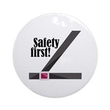 Safety First! Ornament (Round)