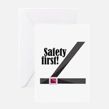 Safety First! Greeting Cards