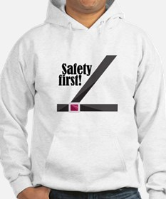 Safety First! Hoodie