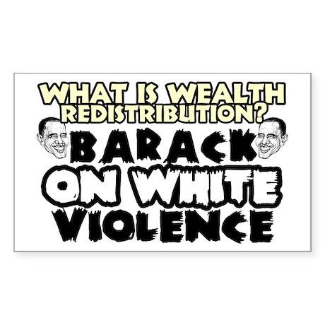 """Barack On White Violence"" Sticker"