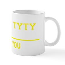 Funny Tyty's Mug