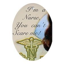 Vintage Nurses Don't Scare Ornament (Oval)